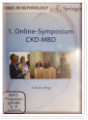 1. Online-Symposium CKD-MBD. Springer: Tones in Nephrology (DVD) + GRATIS-BEIGABE: Mineral and Bone Disorder, Causes + Consequen