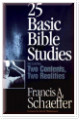25 Basic Bible Studies. Including two contents, two realities